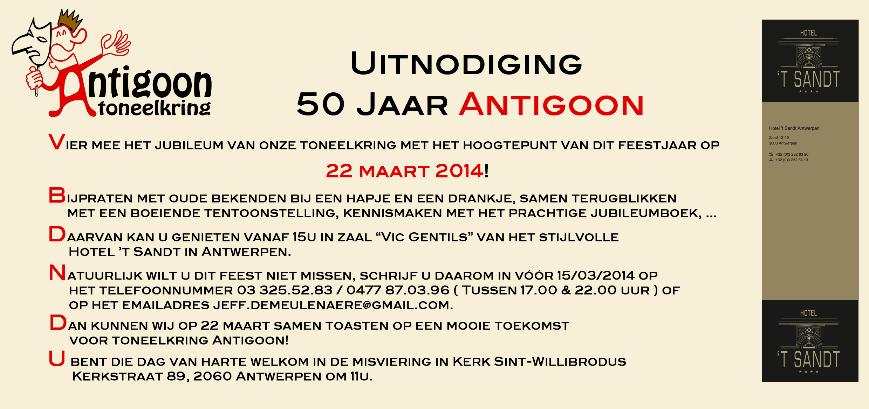 uitnodigingsteksten 50 jaar Uitnodiging 50 Jaar Toneelkring Antigoon | 55 Jaar Toneelkring  uitnodigingsteksten 50 jaar